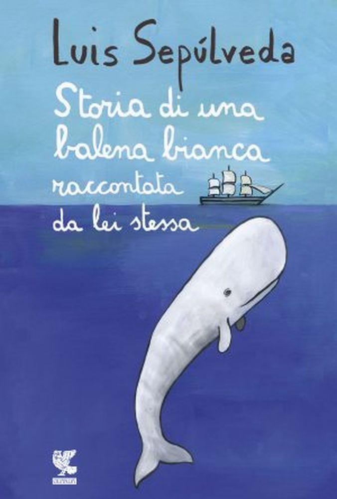 9a16f-luis-sepulveda-storia-di-una-balena-bianca-raccontata-da-lei-stessa-9788823521964-3-300x445