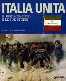 Emigrazione risorgimentale in L'Italia unita di Gianfranco Formichi