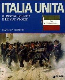 Gianluca Formichi - L'Italia unita - Giunti