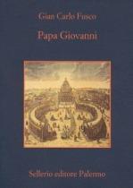 Papa Giovanni XXIII di Gian Carlo Fusco