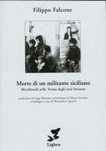 Filippo Falcone – morte di un militante siciliano